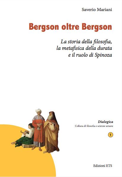 Bergson oltre Bergson_Saverio Mariani copertina